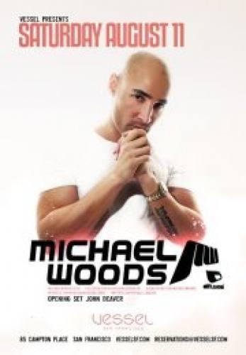 Michael Woods @ Vessel (8/11/12)