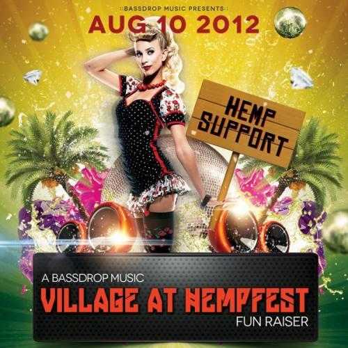 HEMP SUPPORT: A Bassdrop Music Village FUNraiser!