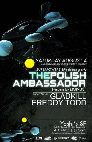 The Polish Ambassador, Gladkill & Freddy Todd @ Yoshi's - San Francisco