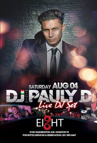 Pauly D Live by Vain Live at Ei8ht  Saturday, 04 August 2012