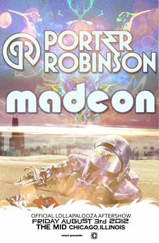 Lollapalooza Afterparty w/ Porter Robinson & Madeon