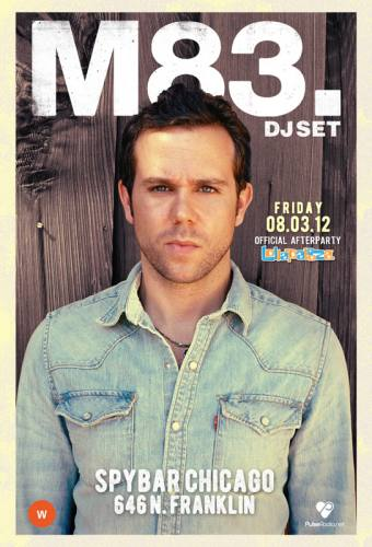 M83 (DJ) OFFICIAL LOLLAPALOOZA AFTER PARTY