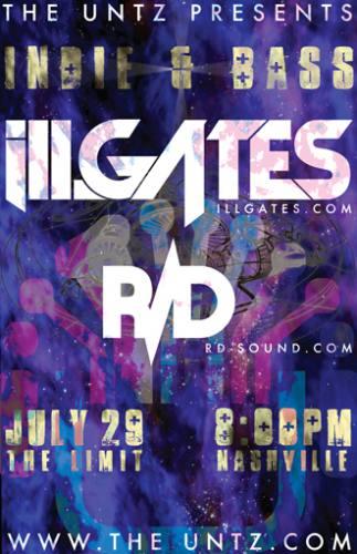 The Untz Presents Indie & Bass: Featuring ill.Gates & R/D (Nashville, TN)