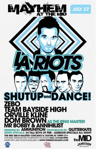 LA RIOTS - SHUT UP AND DANCE - MAYHEM