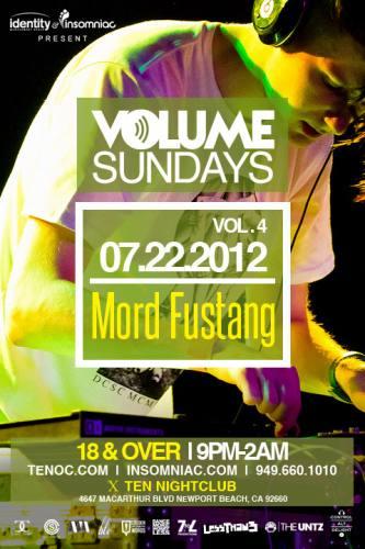 CANCELLED! Volume Sundays: Mord Fustang @ Ten Nightclub