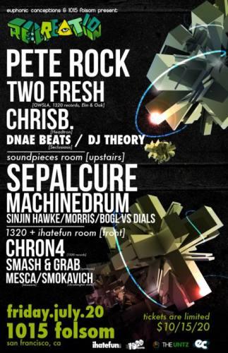 RE:CREATION: Pete Rock, Two Fresh, Machinedrum, Sepalcure & More (San Francisco, CA)
