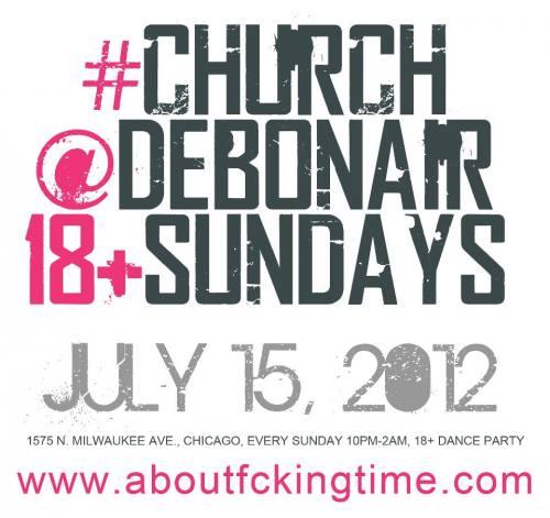 18+ #CHURCH @DEBONAIR