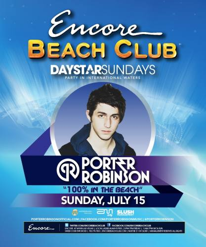 Porter Robinson @ Encore Beach Club