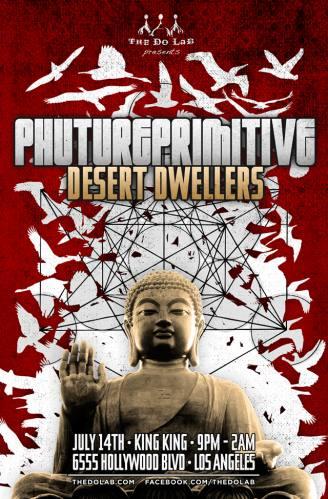 Phutureprimitive + Desert Dwellers @ King King
