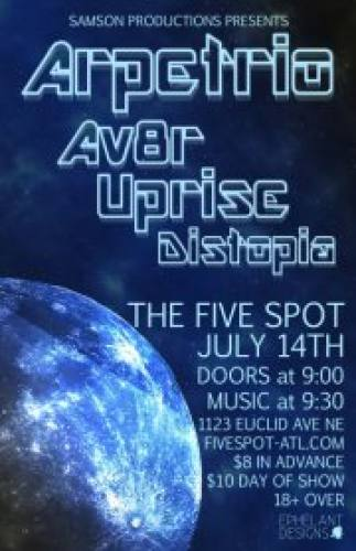 Arpetrio Av8r Uprise + Distopia  @ Five Spot