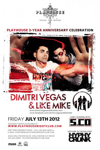 Dimitri Vegas & Like Mike @ Playhouse