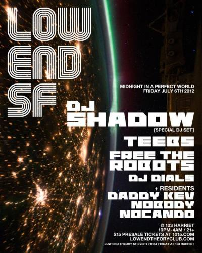 Low End Theory ft. DJ Shadow