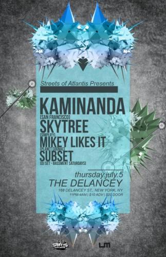 Streets of Atlantis presents KAMINANDA, Skytree, Mikey Likes iT, and Subset