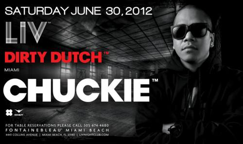 Chuckie @ LIV (6/30/12)