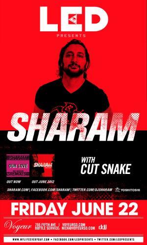 Sharam @ Voyeur (6/22/12)