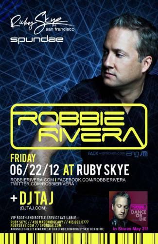 Robbie Rivera @ Ruby Skye (6/22/12)