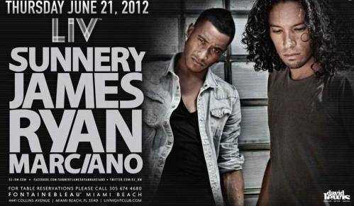 Sunnery James & Ryan Marciano @ LIV (6/21/12)