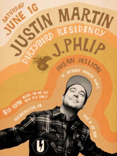 Justin Martin & J. Philip @ U Street Music Hall