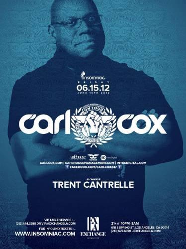 Carl Cox by Insomniac at Exchange L.A.