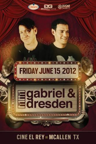 Gabriel & Dresden @ Cine El Rey