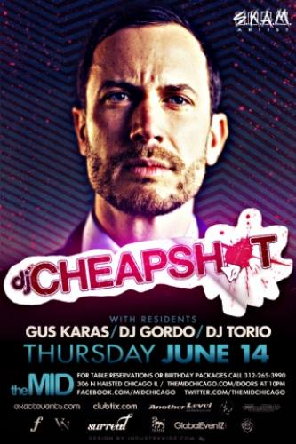DJ CHEAPSHOT- NO COVER WITH RSVP