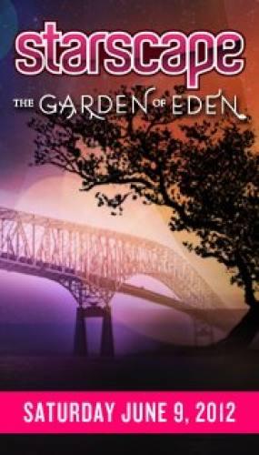 The 14th Annual Starscape Festival: Garden of Eden