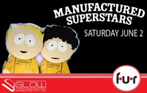 Manufactured Superstars @ Fur