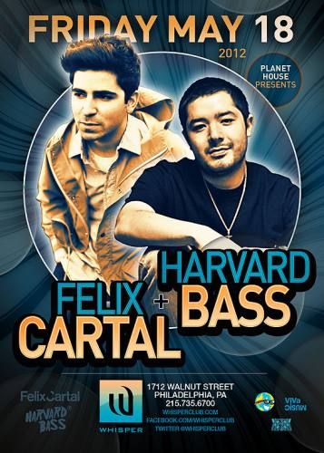 Felix Cartal w/ Harvard Bass @ Whisper