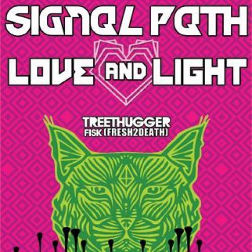 Signal Path & Love and Light @ Bluebird Theater