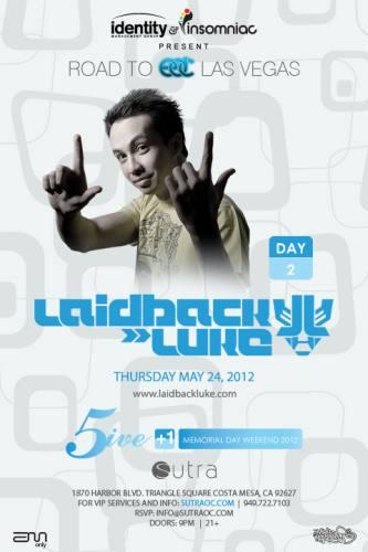 Laidback Luke @ Sutra (5/24/12)