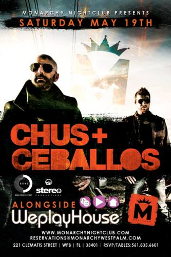 Chus & Ceballos @ Monarchy Nightclub