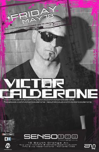 Victor Calderone @ Senso Supperclub