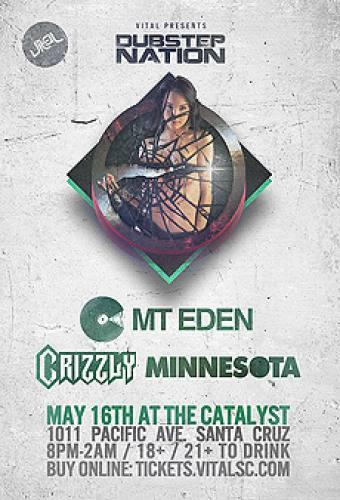 Mt Eden, Crizzly, and Minnesota @ The Catalyst