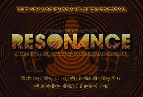 THE YOGA OF BASS AND EUPHONIC CONCEPTIONS PRESENT: RESONANCE with AN-TEN-NAE