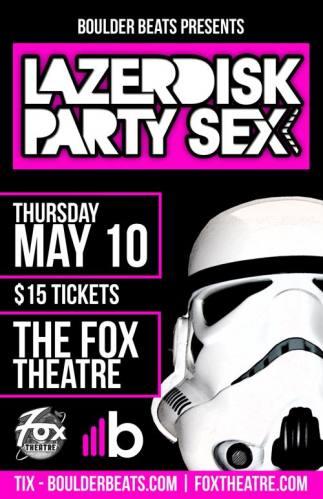 Lazerdisk Party Sex at The Fox Theatre