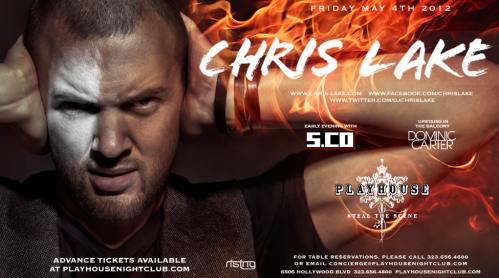 Chris Lake @ Playhouse (5/4/12)