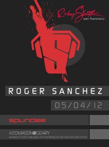 Roger Sanchez @ Ruby Skye