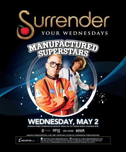 Manufactured Superstars @ Surrender (5/2/12)