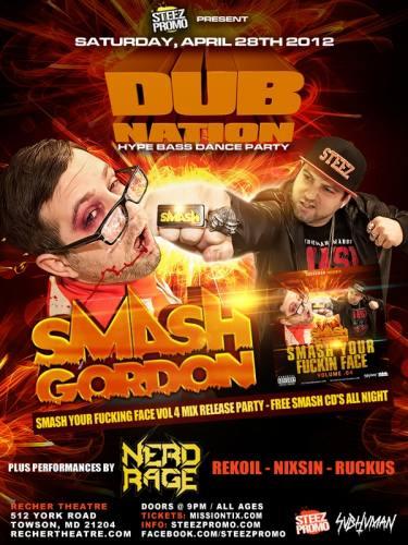 DUB NATION – SMASH YOUR FACE EDITION FEAT. SMASH GORDON