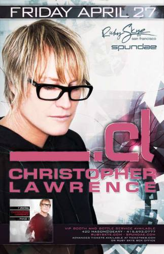 Christopher Lawrence @ Ruby Skye (4/27/12)