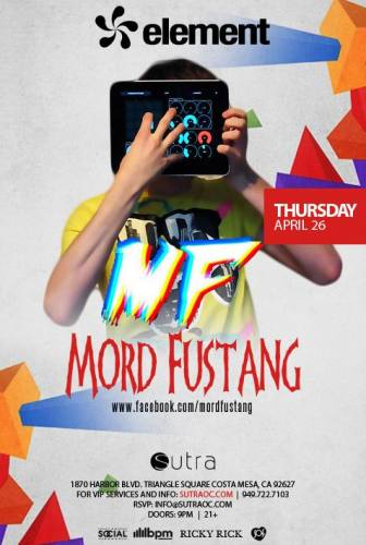 Mord Fustang @ Sutra