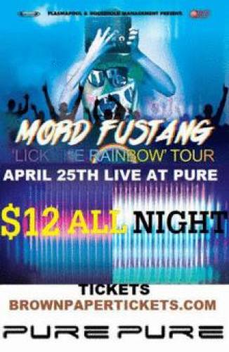 Mord Fustang @ Pure - Jacksonville