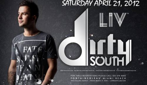Dirty South @ LIV (4/21/12)