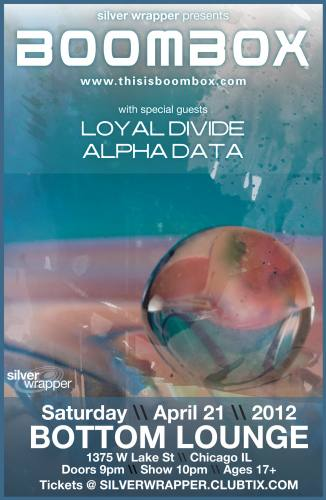 BoomBox w/ Loyal Divide & Alpha Data