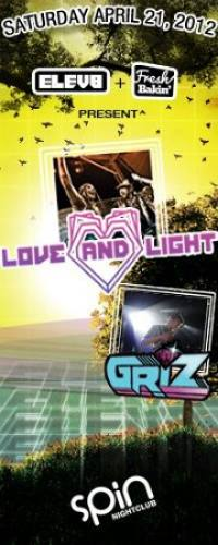 Fresh Bakin', Elev8, and The Madero Group Present: Love & Light and Griz + More
