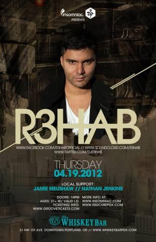 R3HAB @ Whiskey Bar