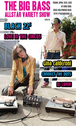 The Big Bass Allstar Variety Show with Black 22s, Love In The Circus, Gina Calderoni ++