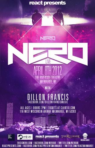 Nero w/ Dillon Francis @ Riverside Theater