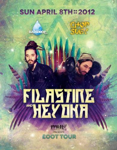 BassdropMusic & ChopSuey present £OOT TOUR feat FILASTINE & HEYOKA