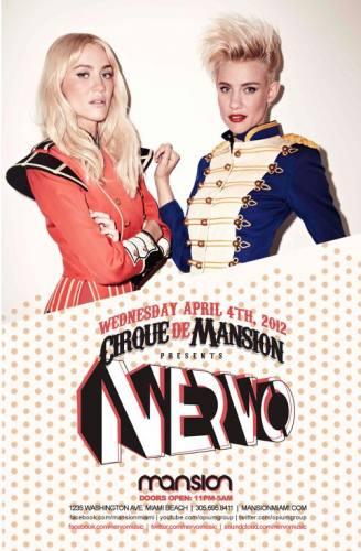 Nervo @ Mansion (4/4/12)